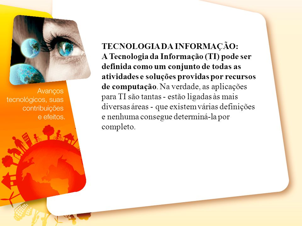 TECNOLOGIA DA INFORMAÇÃO: