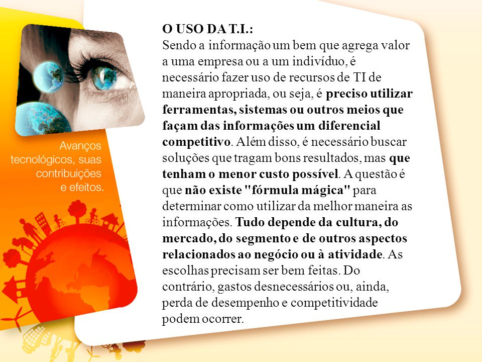 O USO DA T.I.: