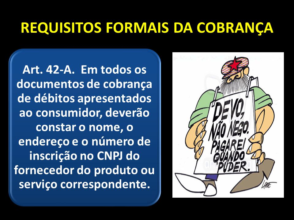 REQUISITOS FORMAIS DA COBRANÇA