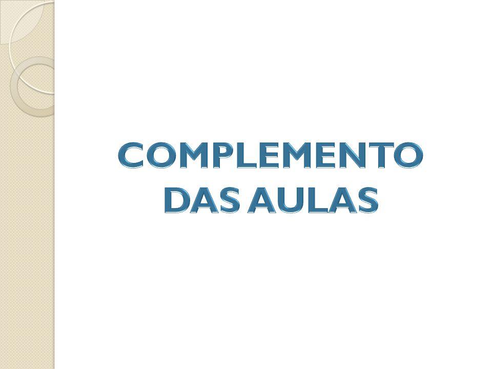 COMPLEMENTO DAS AULAS