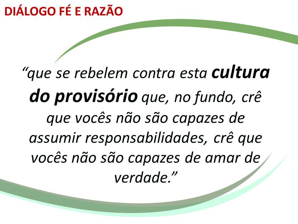 DIÁLOGO FÉ E RAZÃO