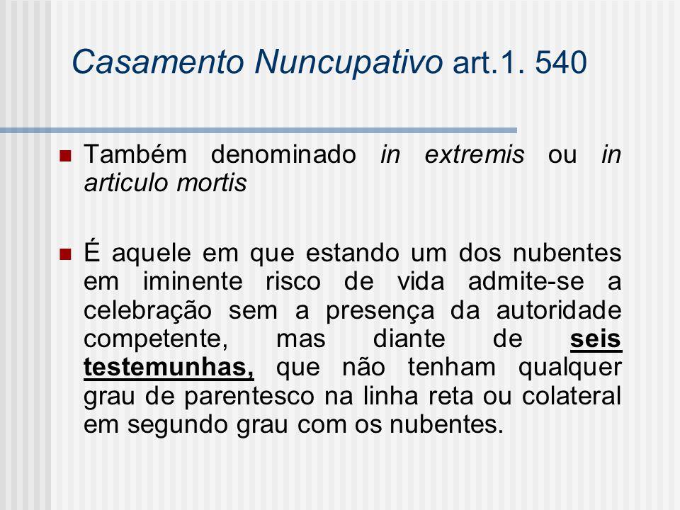 Casamento Nuncupativo art.1. 540