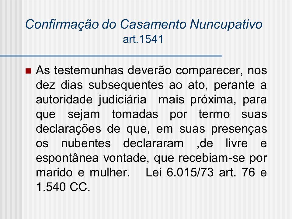 Confirmação do Casamento Nuncupativo art.1541