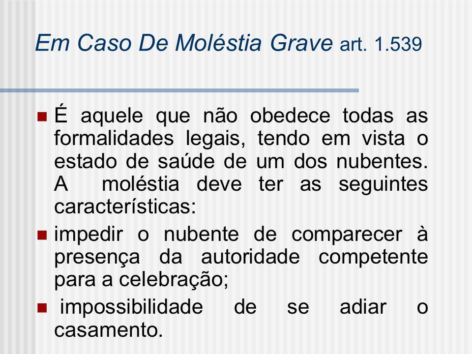 Em Caso De Moléstia Grave art. 1.539