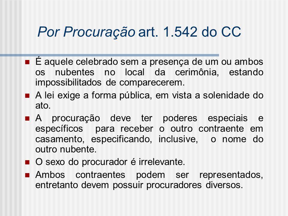 Por Procuração art. 1.542 do CC