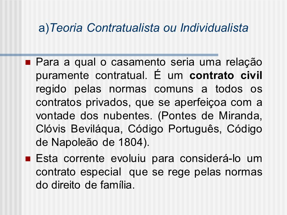 a)Teoria Contratualista ou Individualista