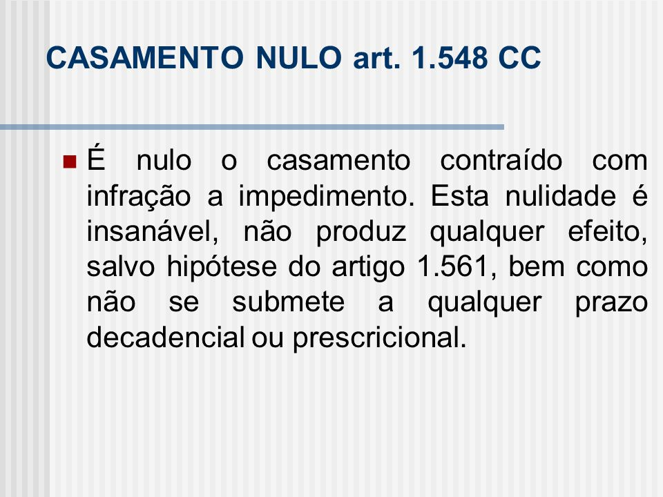CASAMENTO NULO art. 1.548 CC