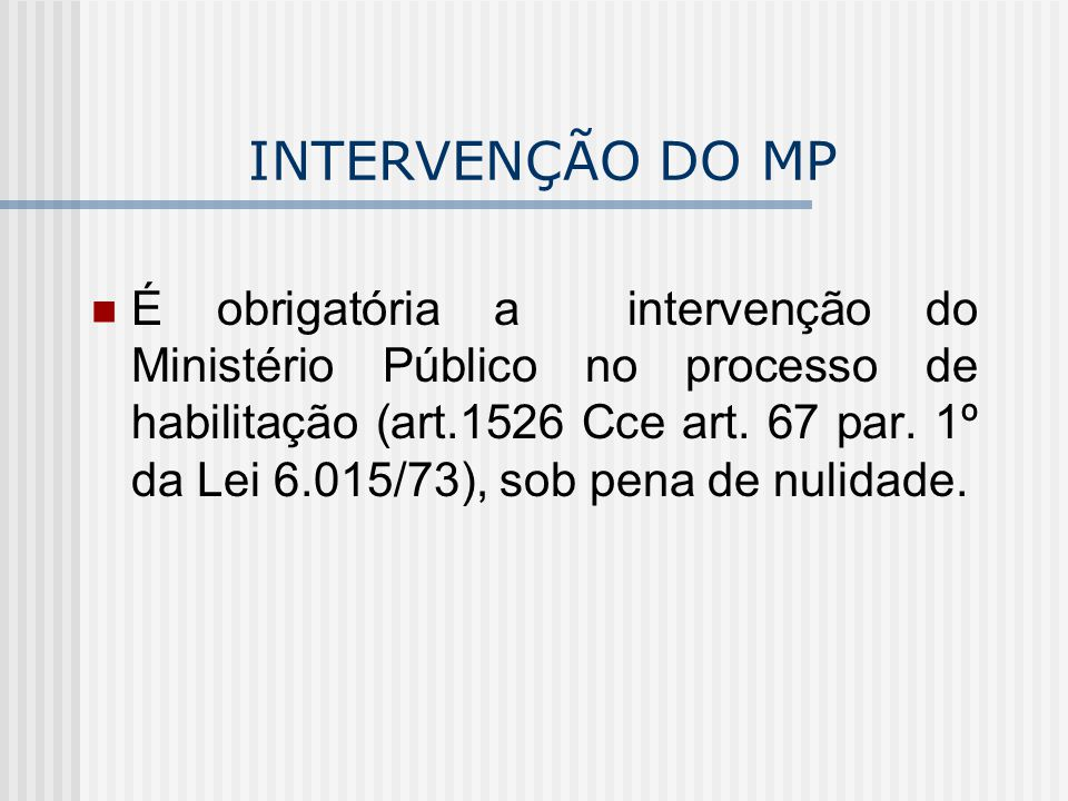 INTERVENÇÃO DO MP