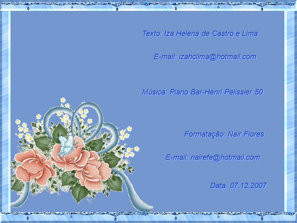Texto: Iza Helena de Castro e Lima