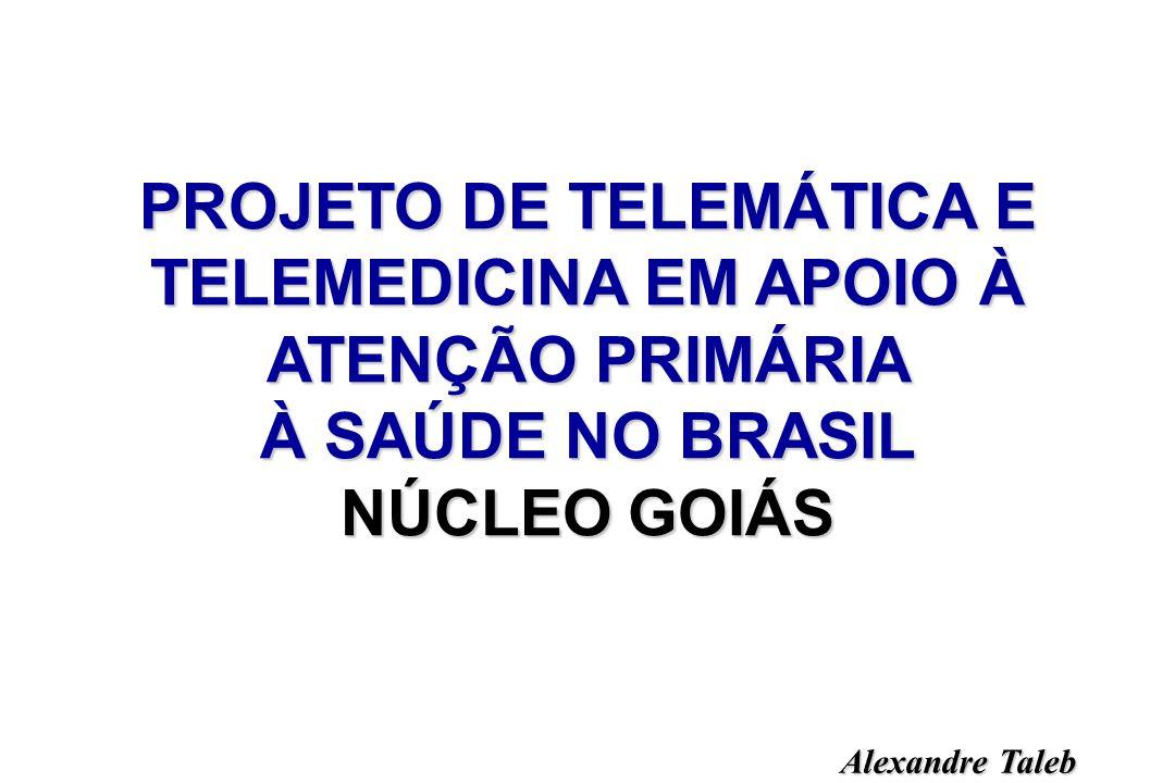 PROJETO DE TELEMÁTICA E TELEMEDICINA EM APOIO À ATENÇÃO PRIMÁRIA