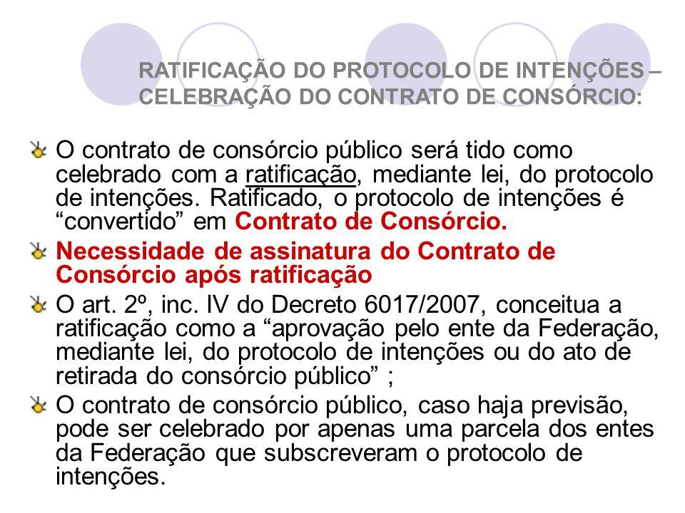 Necessidade de assinatura do Contrato de Consórcio após ratificação