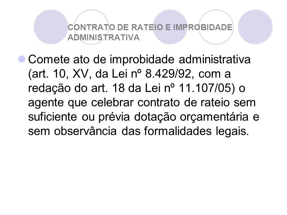 CONTRATO DE RATEIO E IMPROBIDADE ADMINISTRATIVA