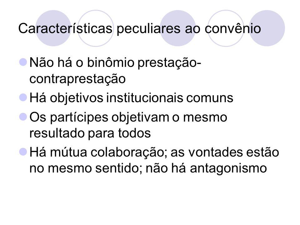 Características peculiares ao convênio