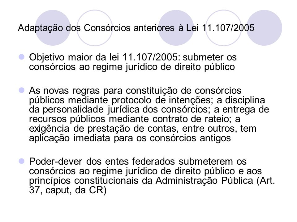 Adaptação dos Consórcios anteriores à Lei 11.107/2005