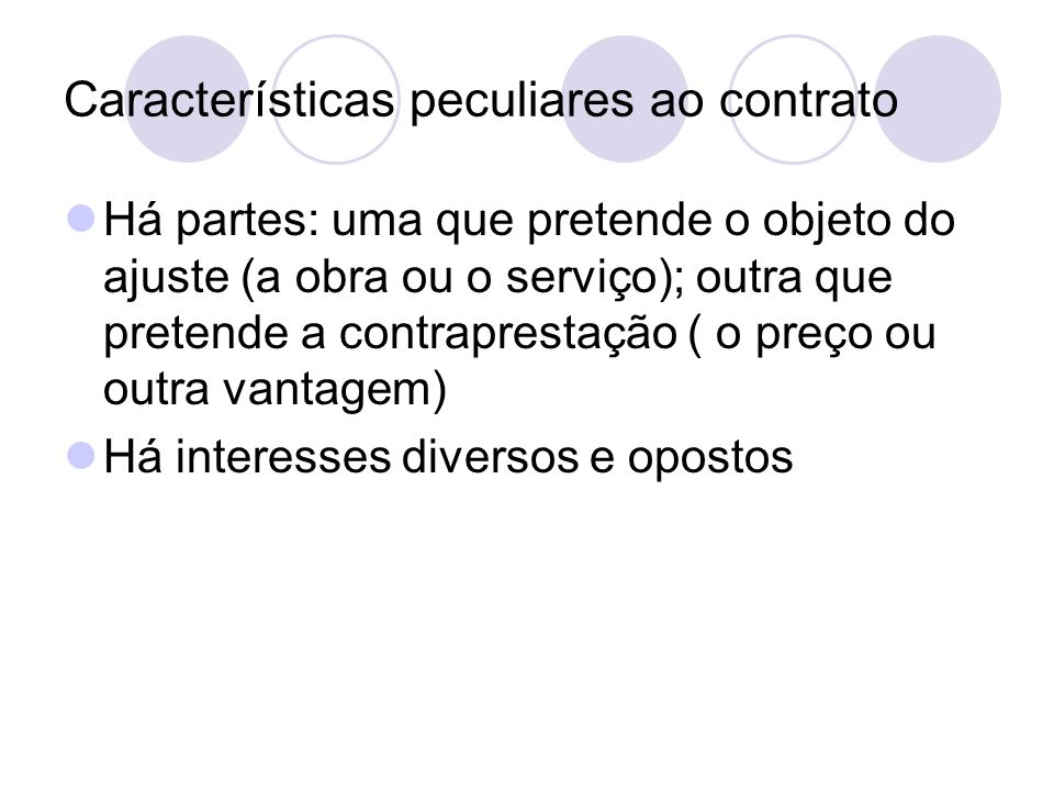 Características peculiares ao contrato