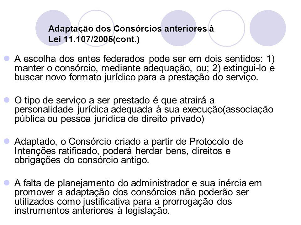 Adaptação dos Consórcios anteriores à Lei 11.107/2005(cont.)