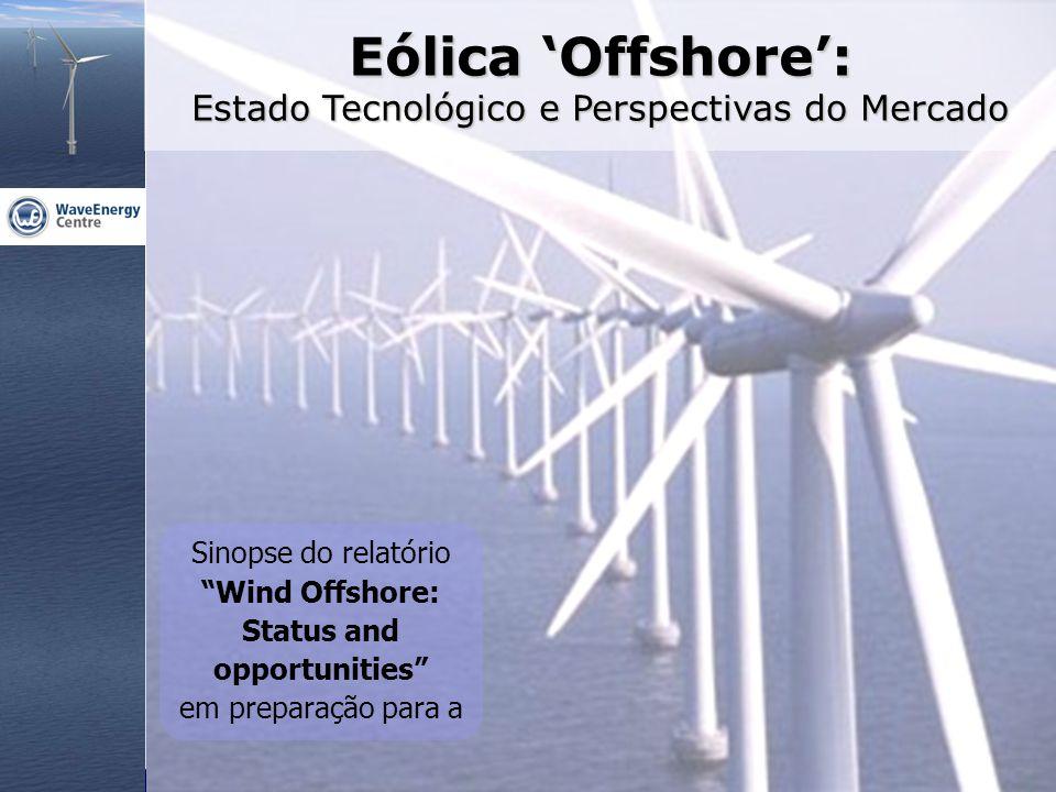 Eólica 'Offshore': Estado Tecnológico e Perspectivas do Mercado