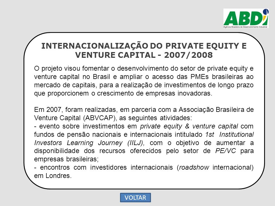 INTERNACIONALIZAÇÃO DO PRIVATE EQUITY E VENTURE CAPITAL - 2007/2008