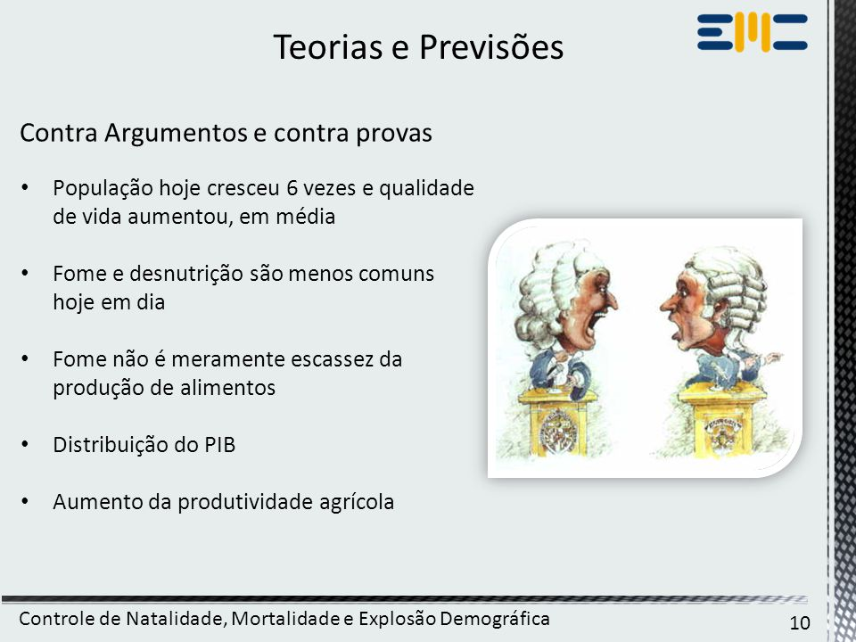 Teorias e Previsões Contra Argumentos e contra provas