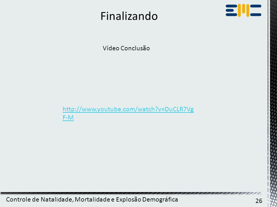 Finalizando Vídeo Conclusão http://www.youtube.com/watch v=DuCLR7VgF-M