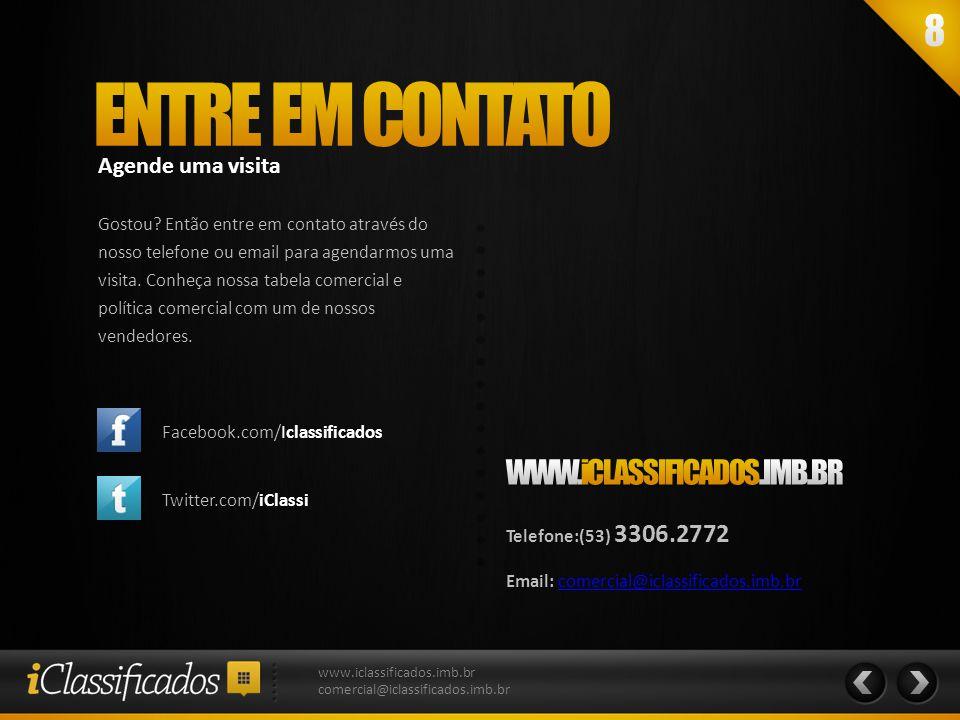 ENTRE EM CONTATO WWW.iCLASSIFICADOS.IMB.BR Agende uma visita