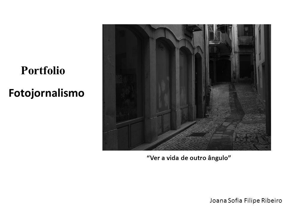 Fotojornalismo Portfolio Ver a vida de outro ângulo