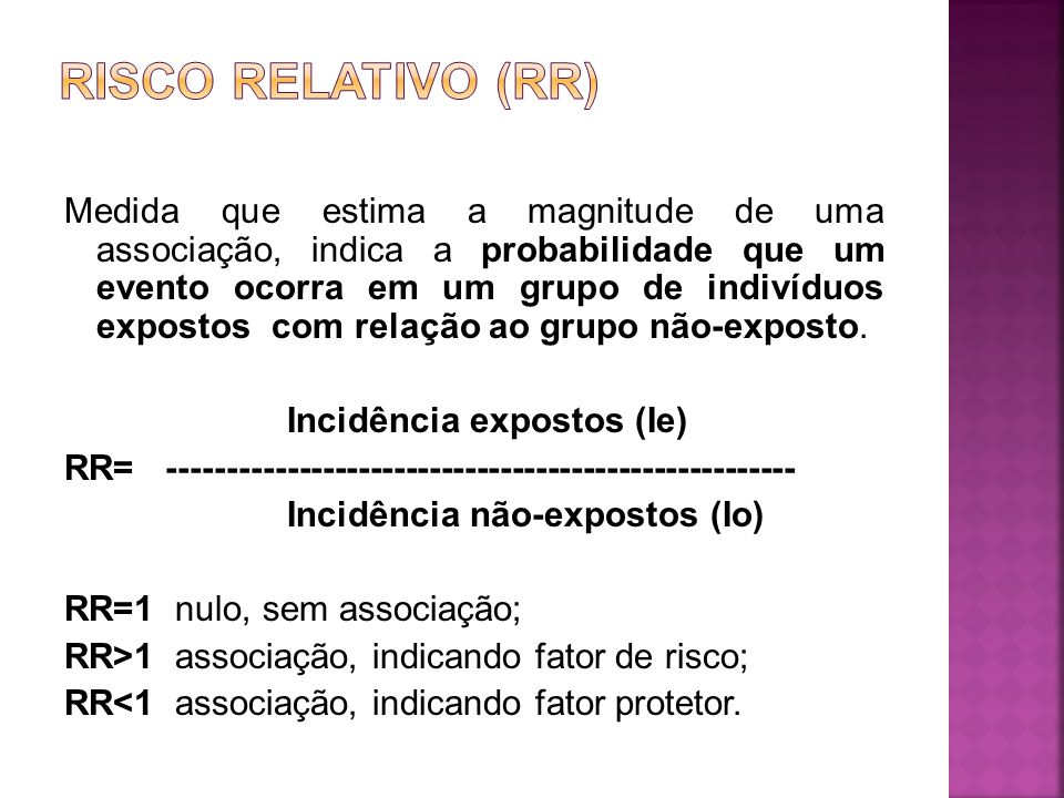 RISCO RELATIVO (RR)