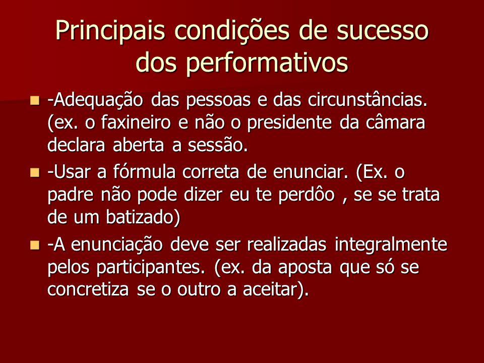 Principais condições de sucesso dos performativos