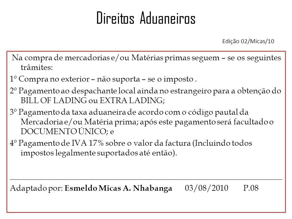 Direitos Aduaneiros Edição 02/Micas/10