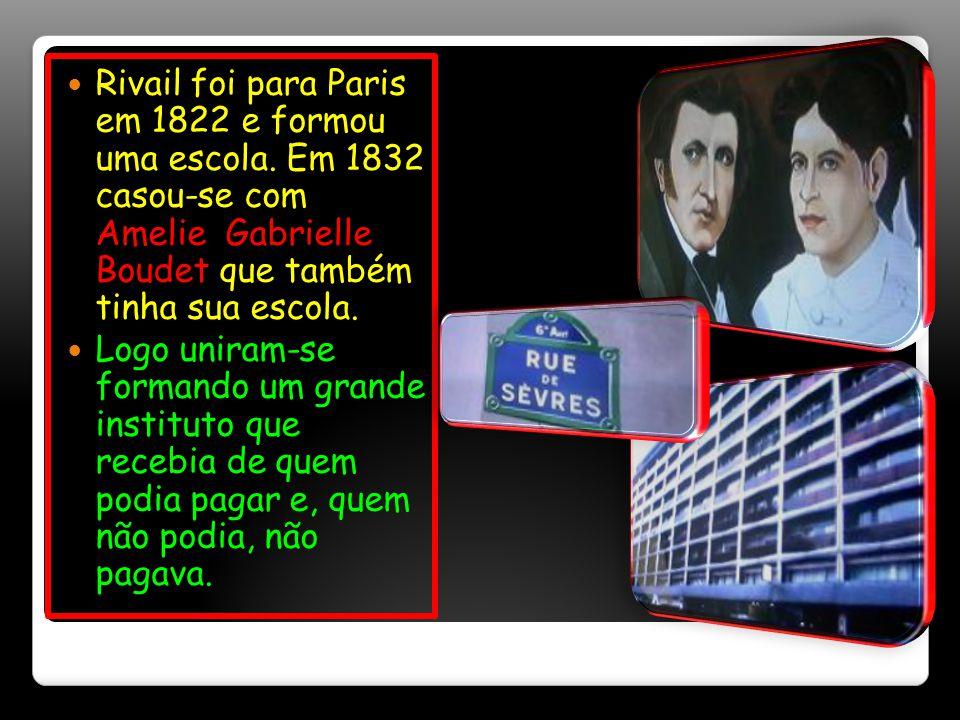 Rivail foi para Paris em 1822 e formou uma escola