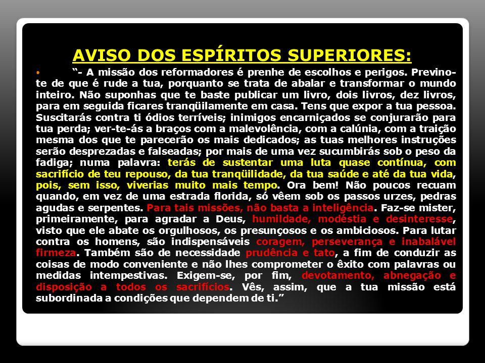AVISO DOS ESPÍRITOS SUPERIORES: