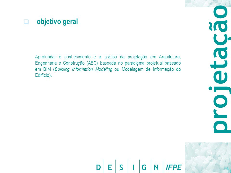 projetação objetivo geral