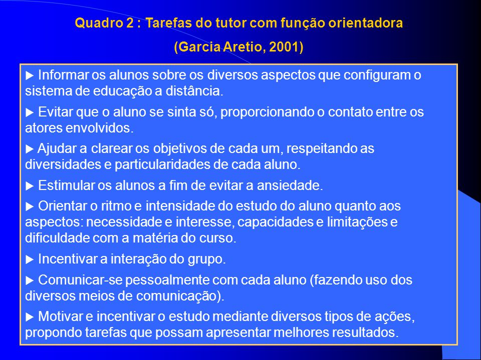 Quadro 2 : Tarefas do tutor com função orientadora