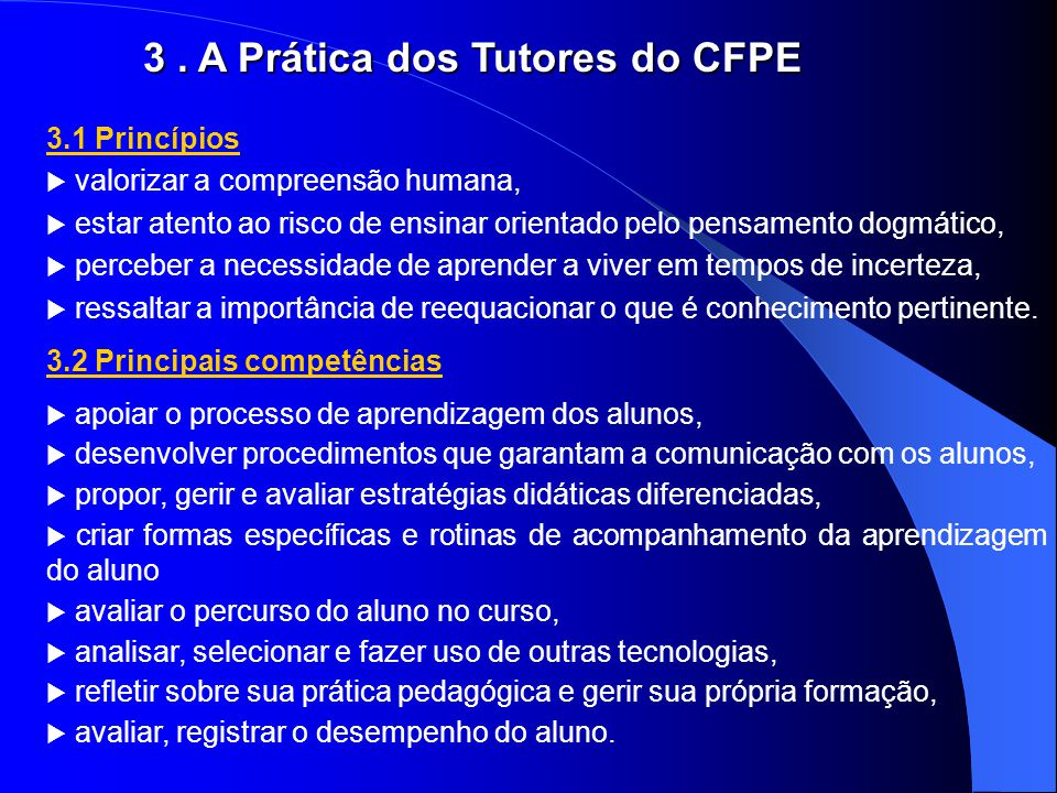 3 . A Prática dos Tutores do CFPE