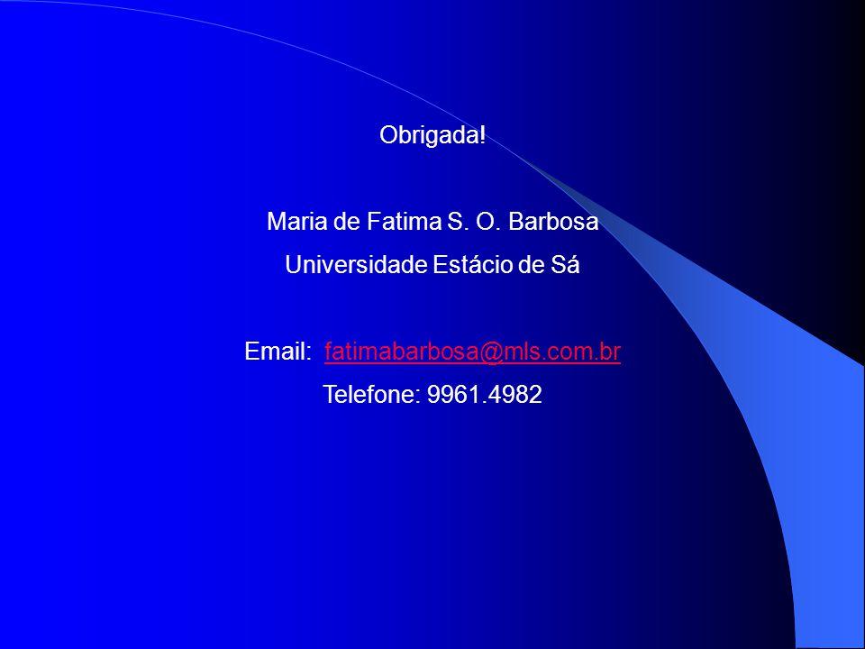 Maria de Fatima S. O. Barbosa Universidade Estácio de Sá