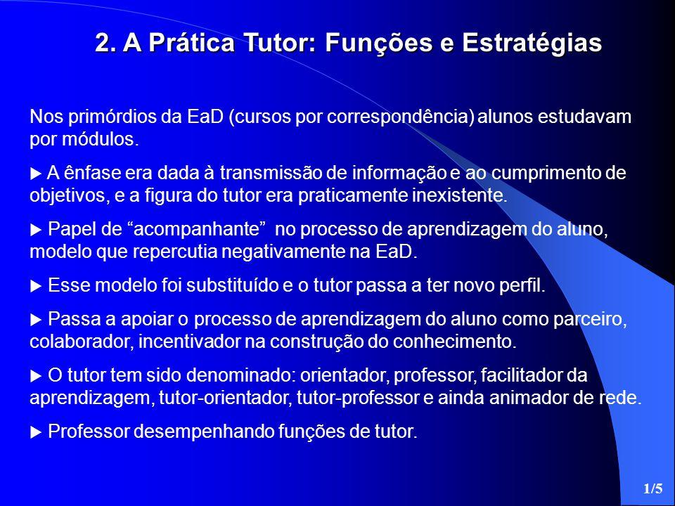 2. A Prática Tutor: Funções e Estratégias
