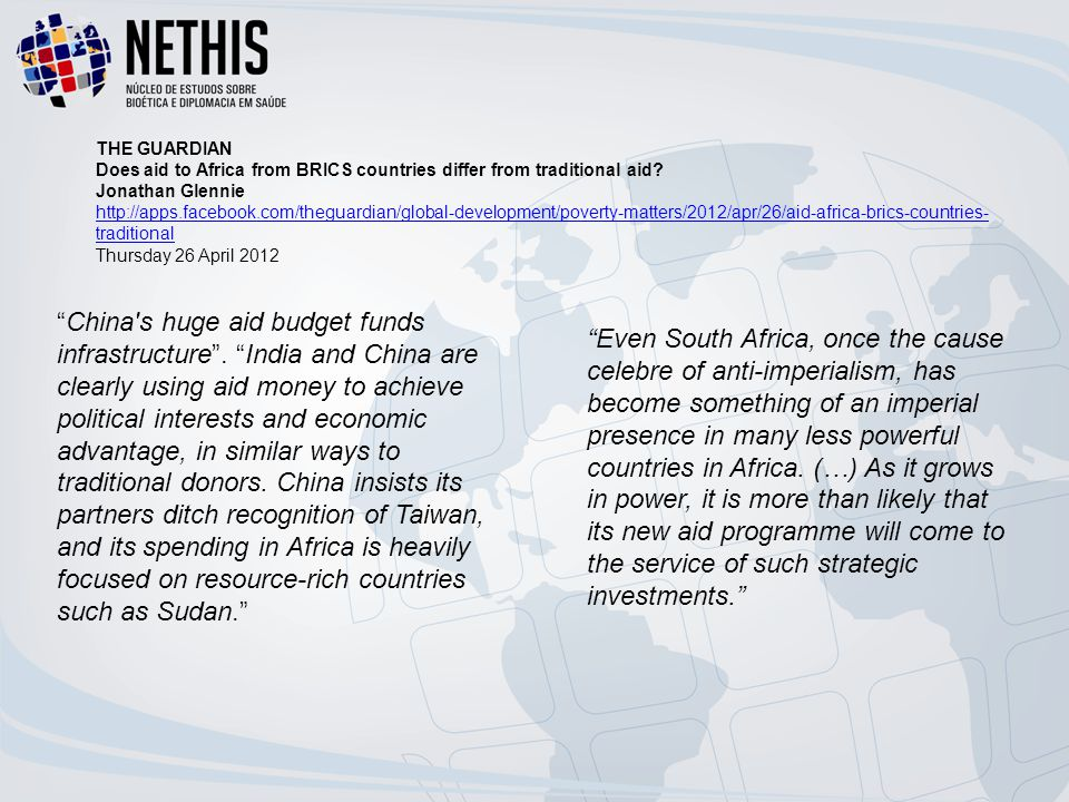 THE GUARDIAN Does aid to Africa from BRICS countries differ from traditional aid Jonathan Glennie