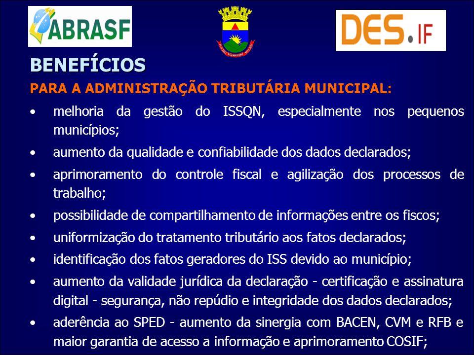 BENEFÍCIOS PARA A ADMINISTRAÇÃO TRIBUTÁRIA MUNICIPAL: