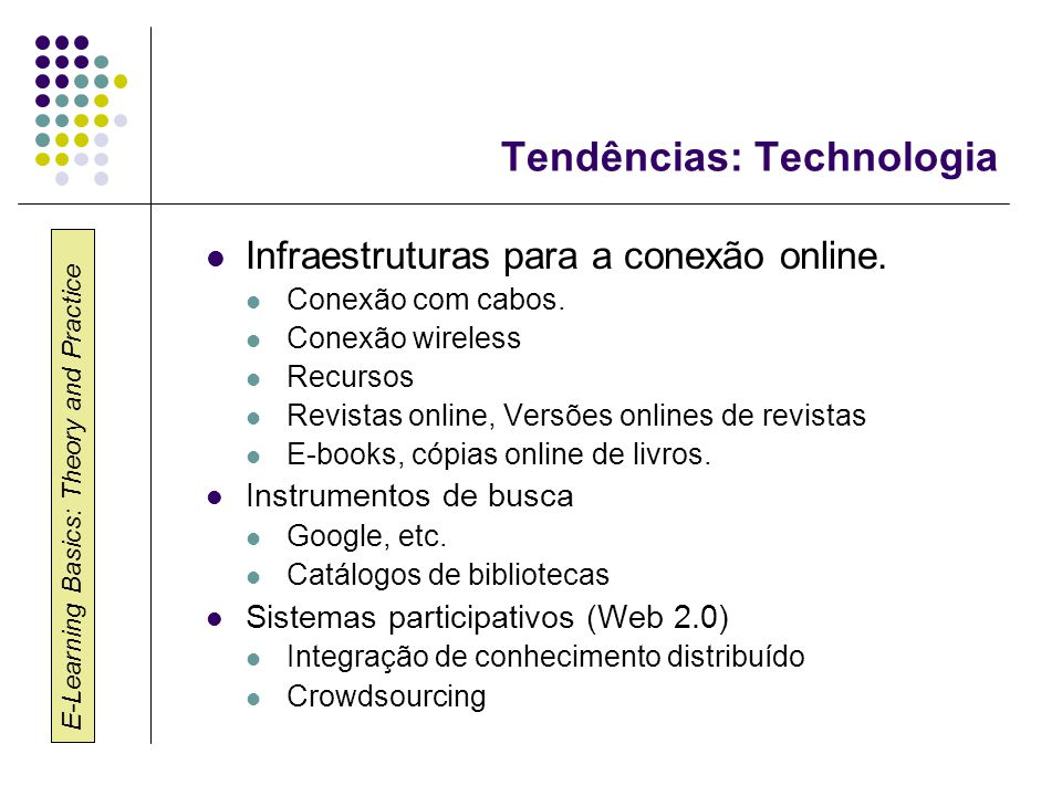Tendências: Technologia
