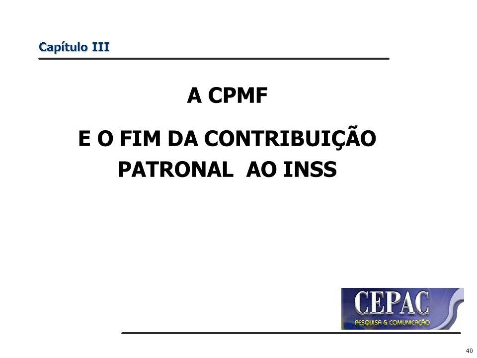 E O FIM DA CONTRIBUIÇÃO PATRONAL AO INSS