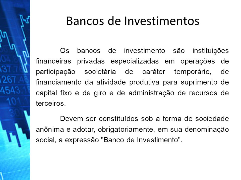Bancos de Investimentos