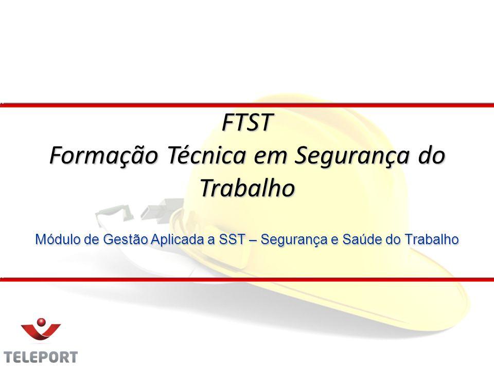 Módulo de Gestão Aplicada a SST – Segurança e Saúde do Trabalho