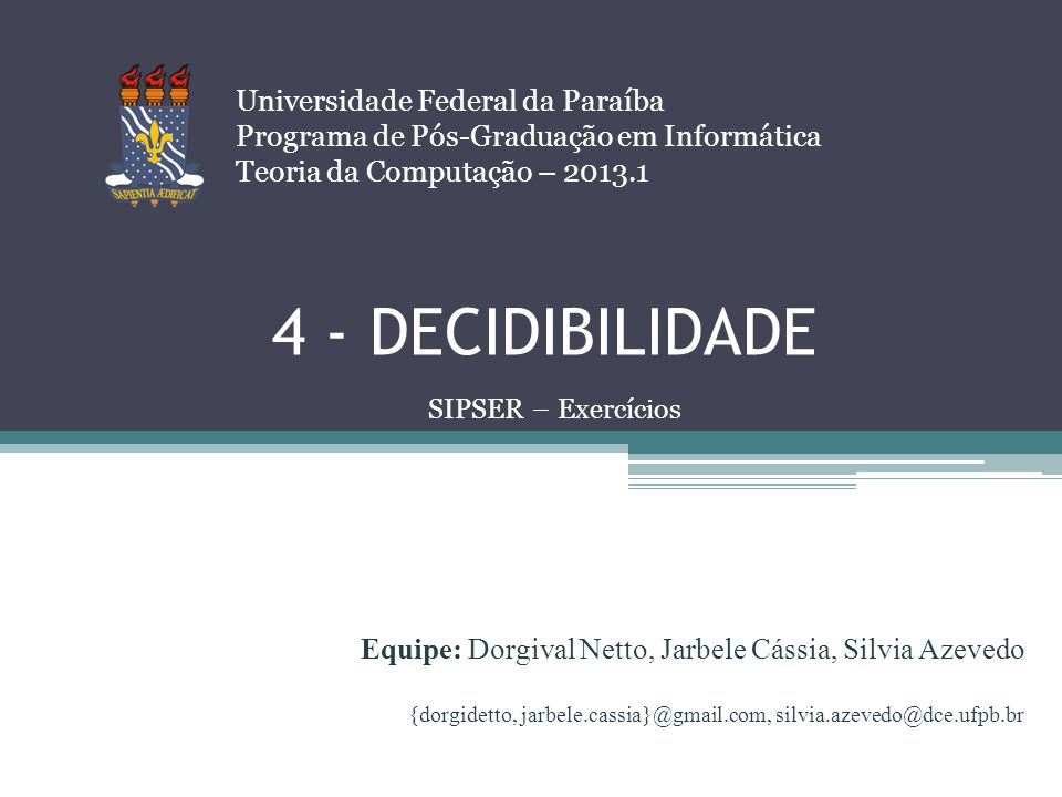 4 - DECIDIBILIDADE Universidade Federal da Paraíba