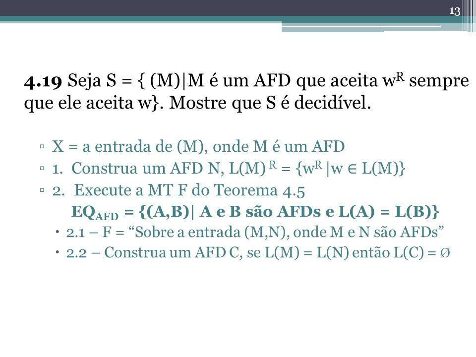 EQAFD = {(A,B)| A e B são AFDs e L(A) = L(B)}