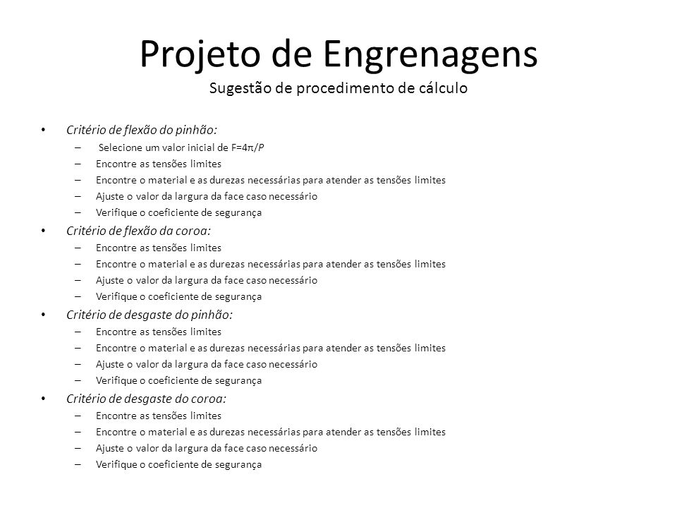 Projeto de Engrenagens Sugestão de procedimento de cálculo
