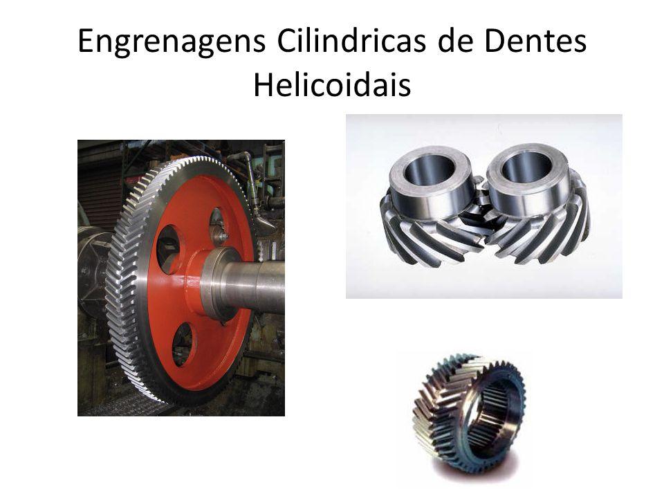 Engrenagens Cilindricas de Dentes Helicoidais