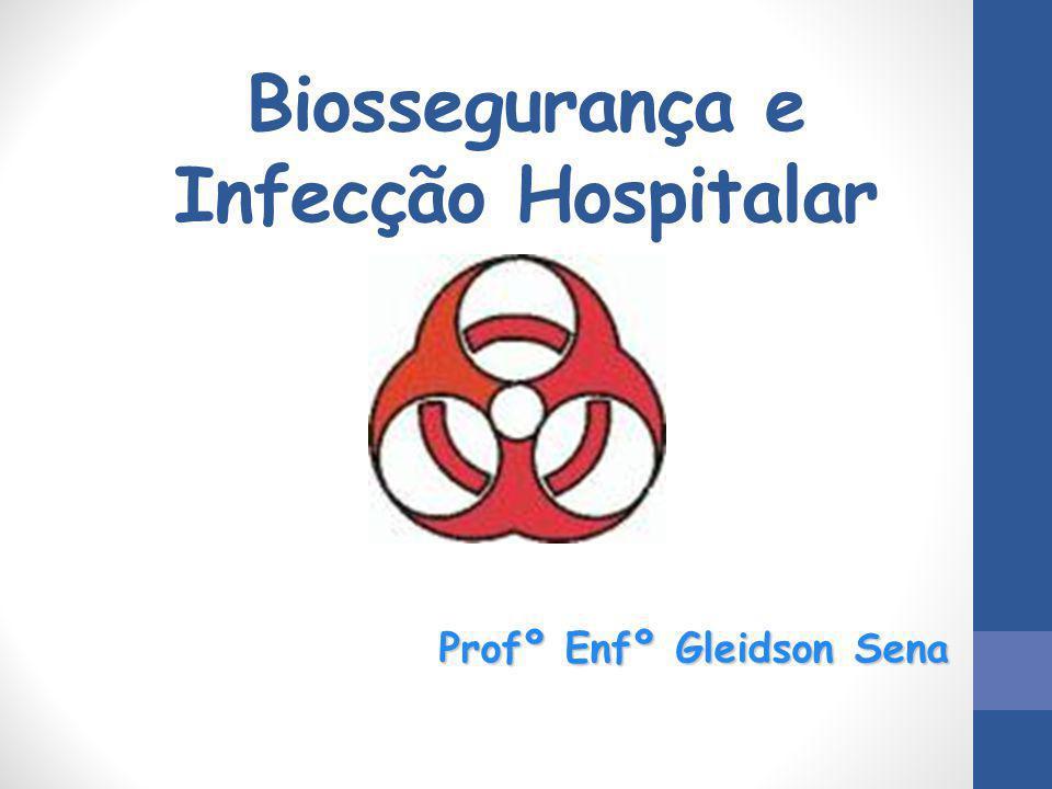 Biossegurança e Infecção Hospitalar