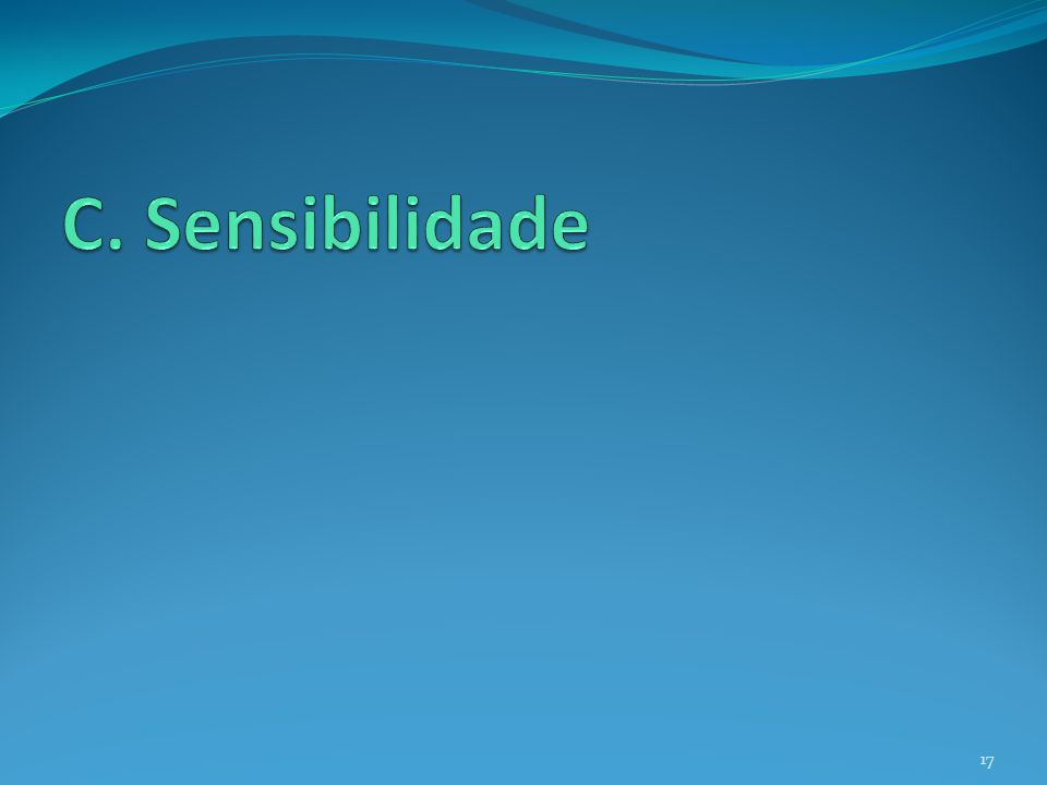 C. Sensibilidade