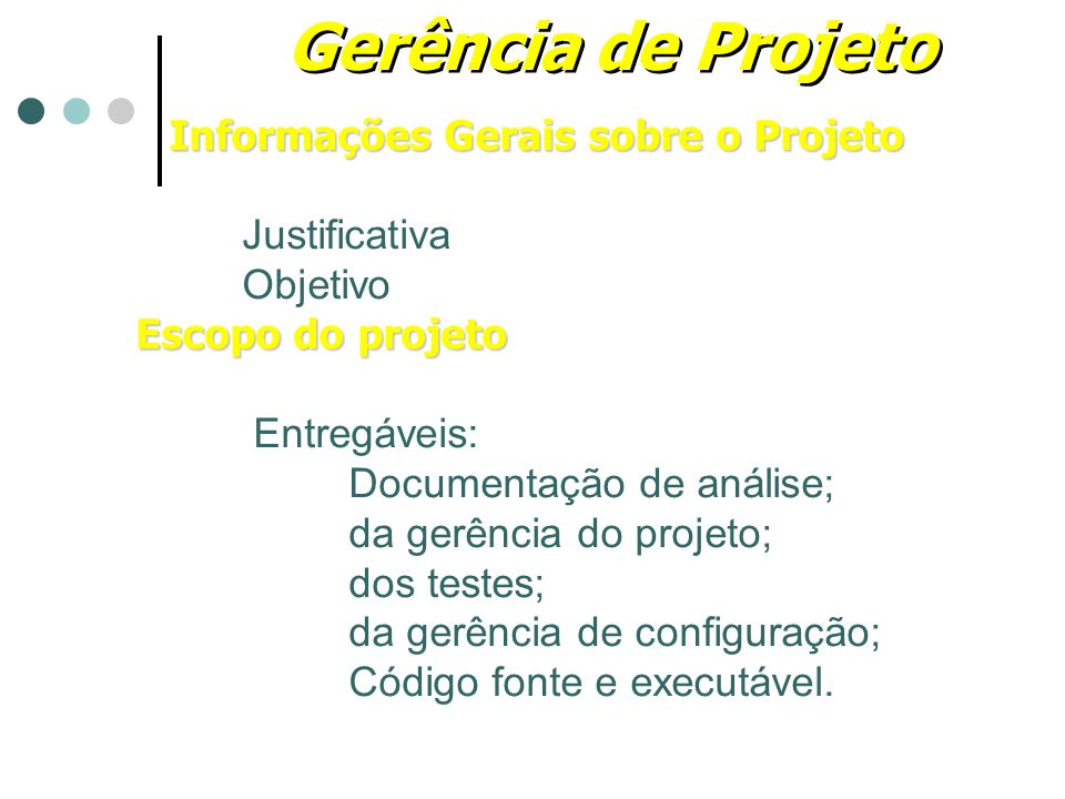 Informações Gerais sobre o Projeto