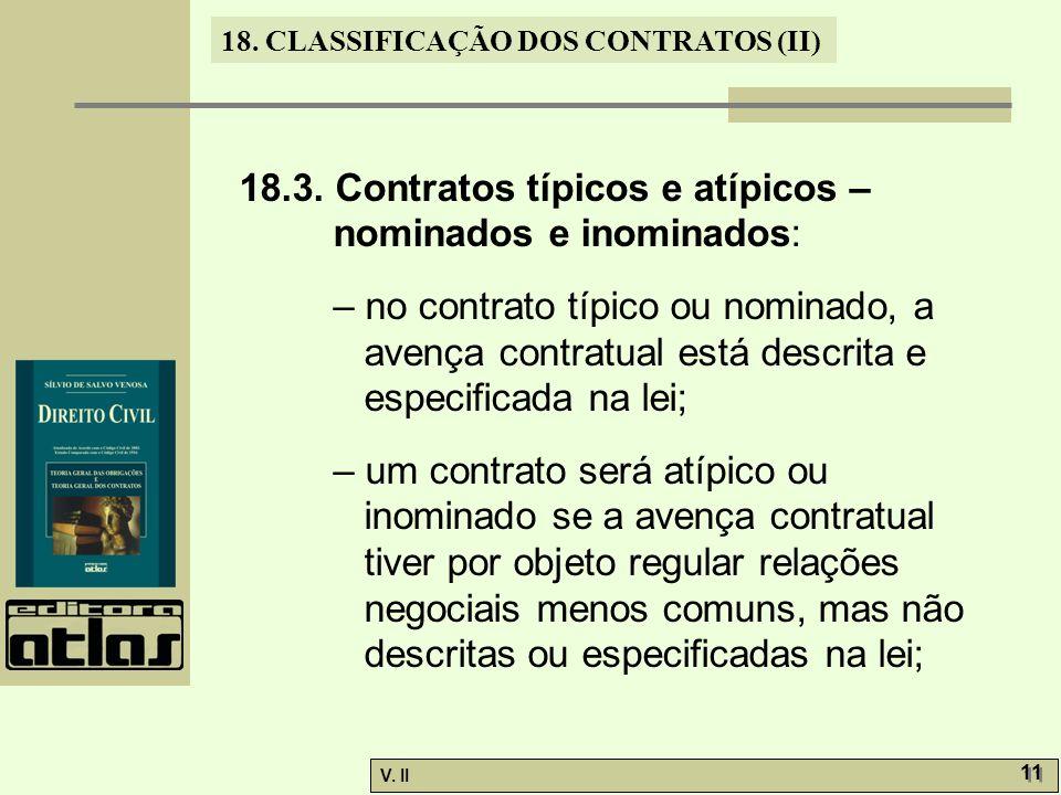18.3. Contratos típicos e atípicos – nominados e inominados: